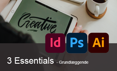 3 Essentials - Adobe InDesign, Photoshop, Illustrator